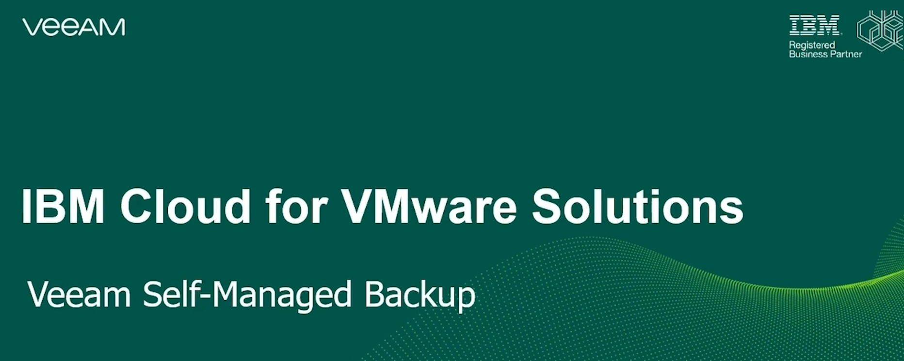 IBM cloud for VMware Solutions – Veeam Self-managed Backup