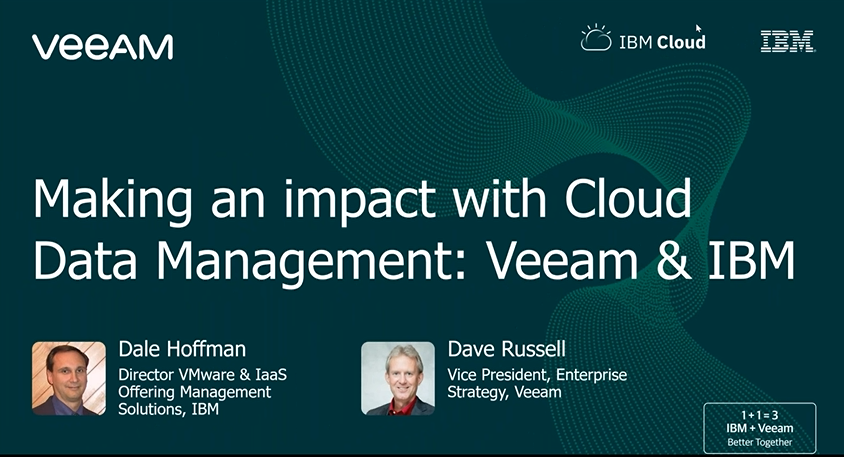 Making an impact with Cloud Data Management: Veeam & IBM