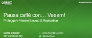 Pausa caffè con Veeam: Proteggere Veeam Backup Replication
