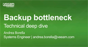 Backup Bottleneck – Technical Deep Dive