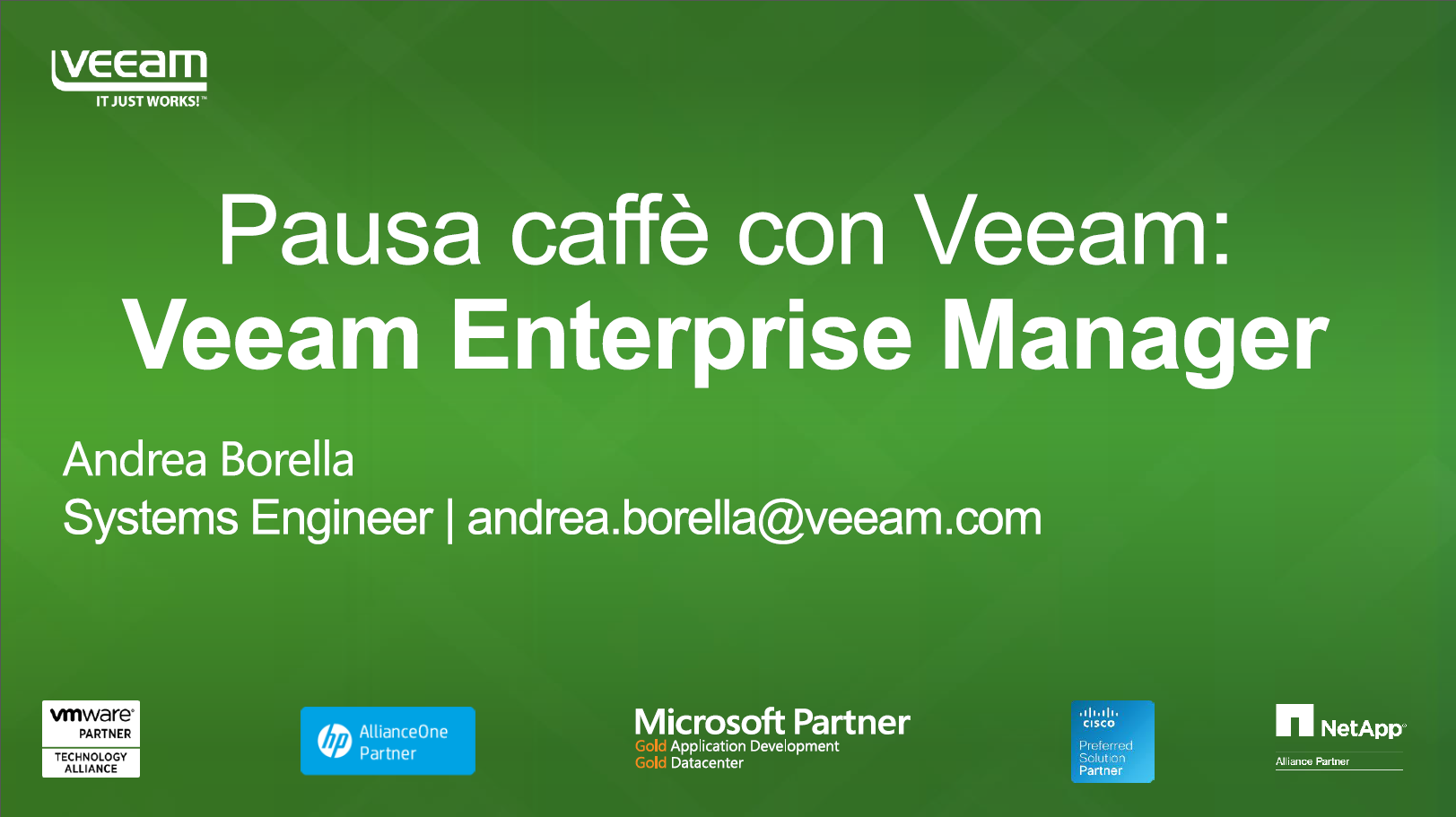 Pausa caffè con Veeam Veeam Enterprise Manager