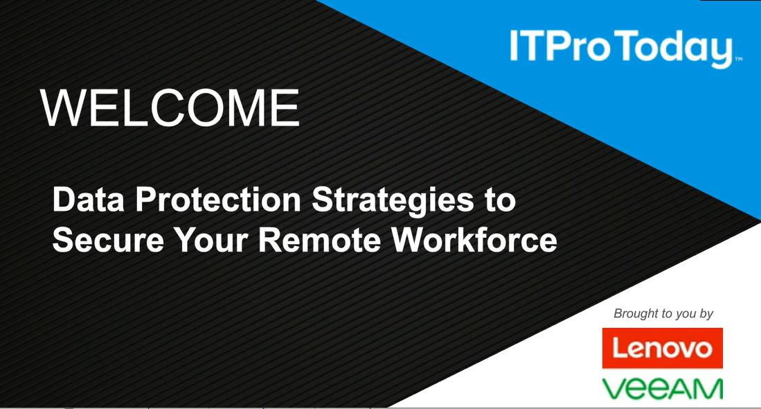 Data Protection Strategies to Secure Your Remote Workforce