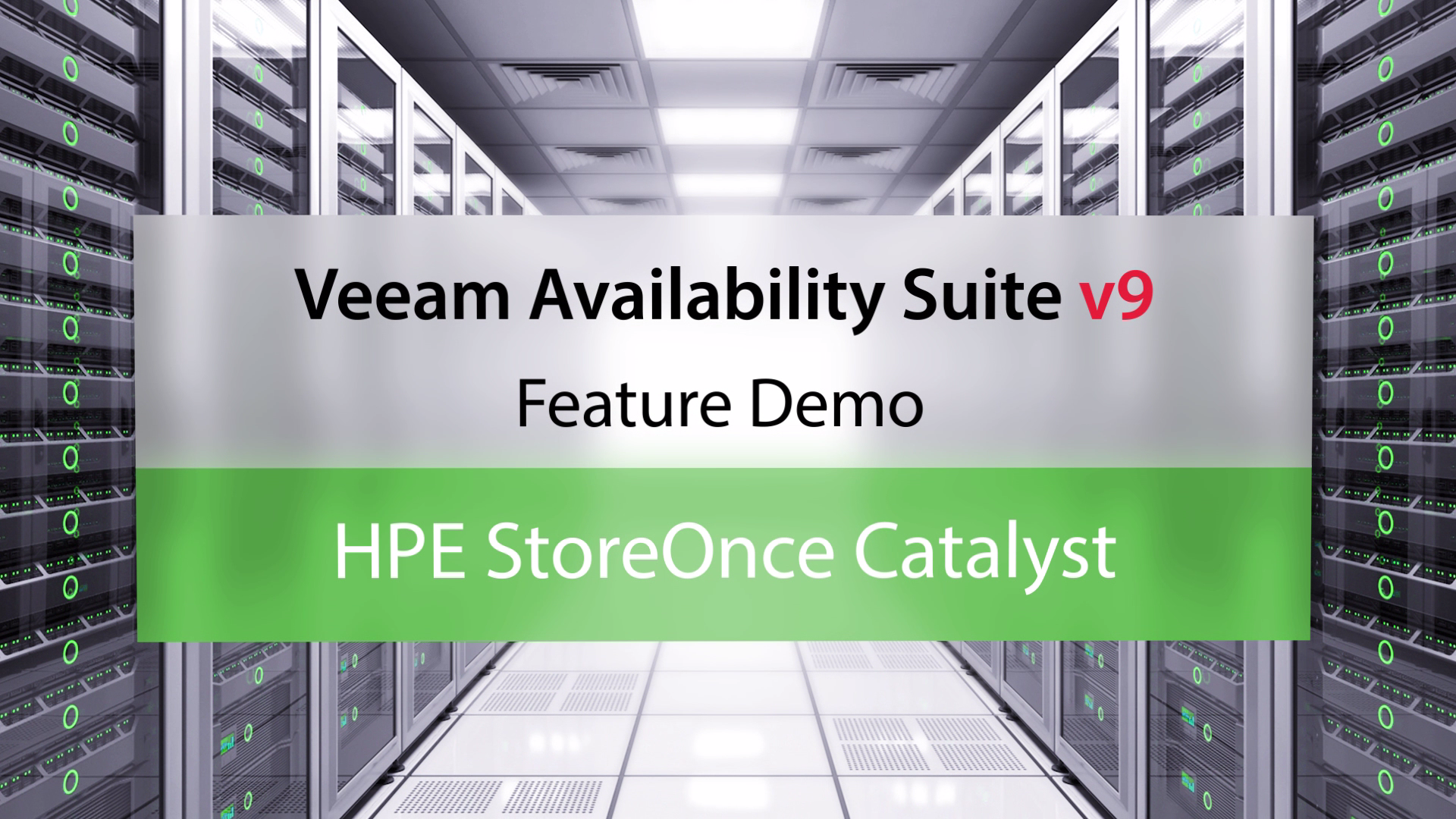 Veeam Availability Suite v9: HPE StoreOnce Catalyst