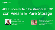 Alta disponibilità e prestazioni al top con Veeam & Pure Storage