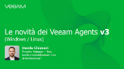 Le novità dei Veeam Agents v3 (Windows / Linux)