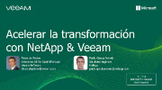 Acelerar la transformación digital con Netapp y Veeam