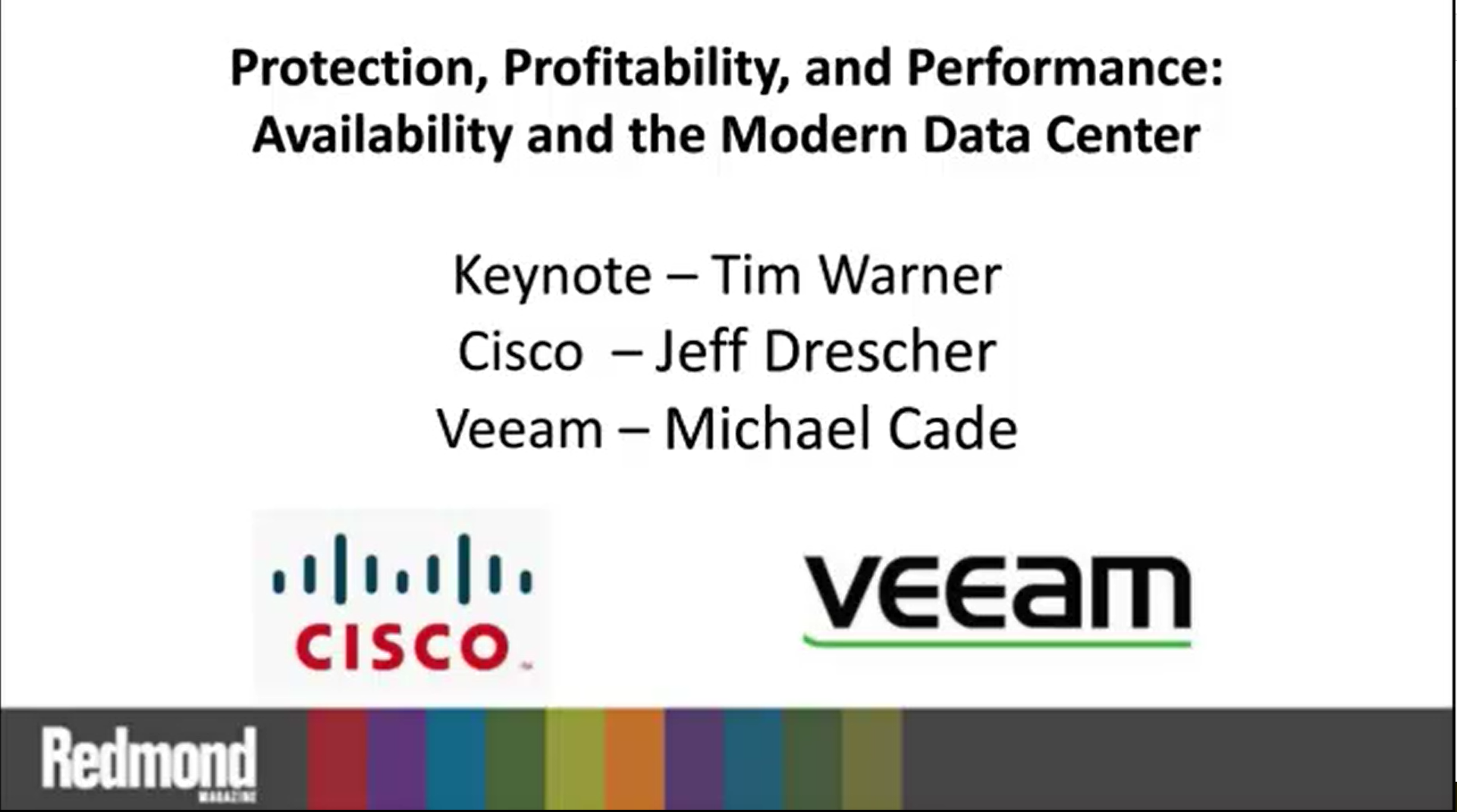 Protection, Profitability, and Performance: Availability and the Modern Data Center