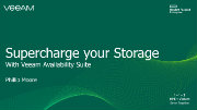 Supercharge your Storage Platform with Veeam: HPE/Nimble Storage