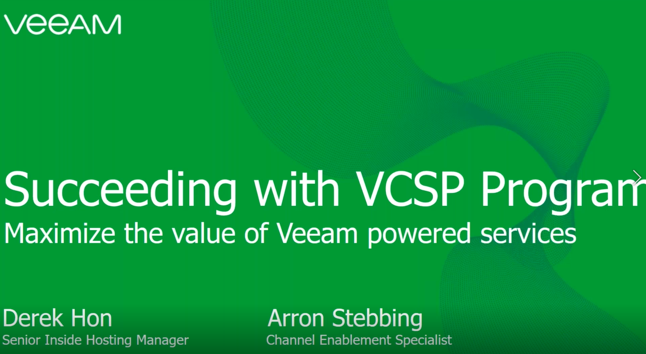 Succeeding with the Veeam Cloud & Service (VCSP) program