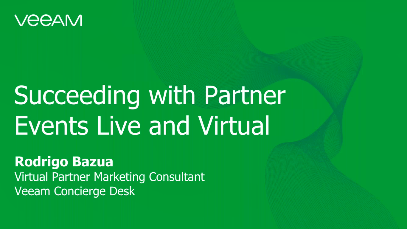 Succeeding with Veeam Partner Events Live & Virtual