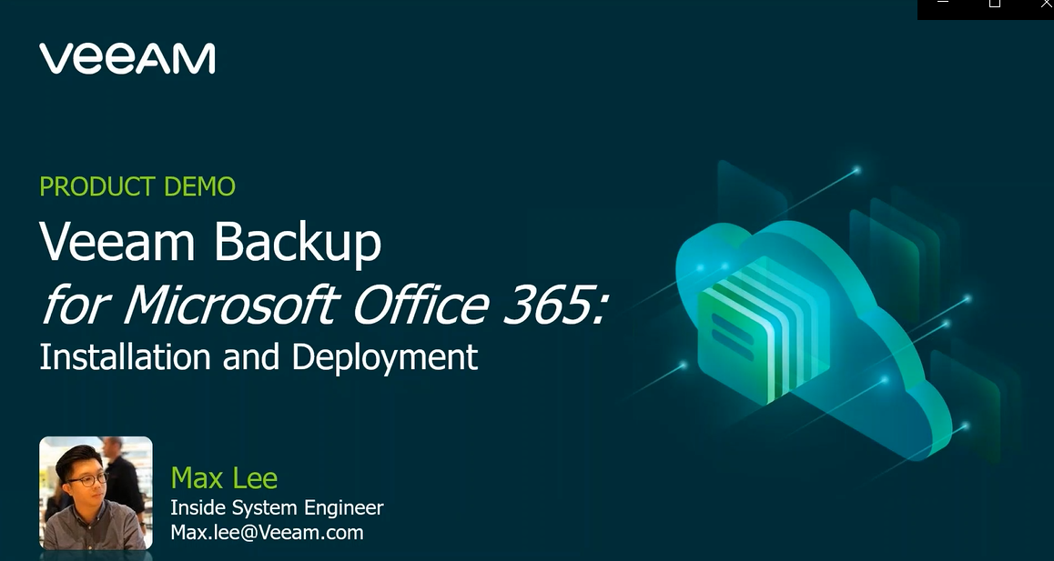 Veeam Backup for Microsoft Office 365 – Installation and Deployment [In Cantonese]