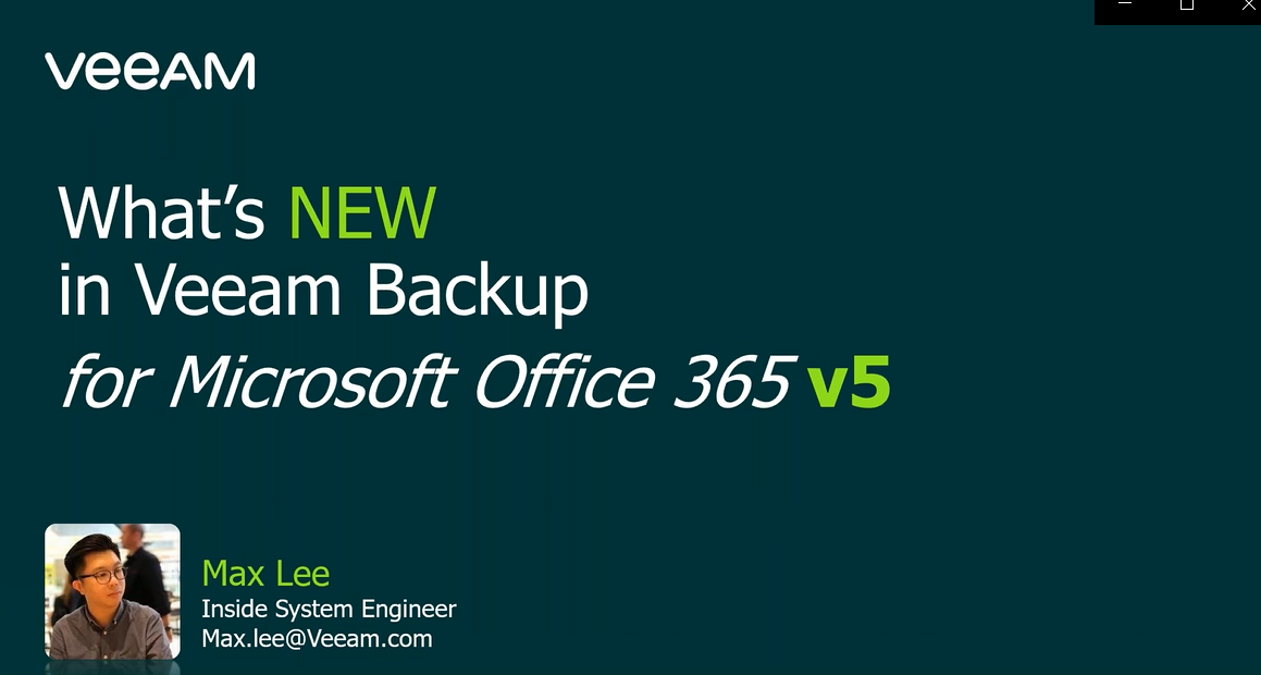 What's NEW in Veeam Backup for Microsoft Office 365 v5 [In Cantonese]