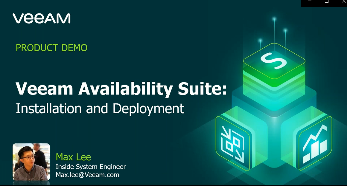 Veeam Availability Suite – Installation and Deployment [In Cantonese]