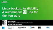 Linux Backup, Availability and Automation - 18 Tips for the Non-Guru