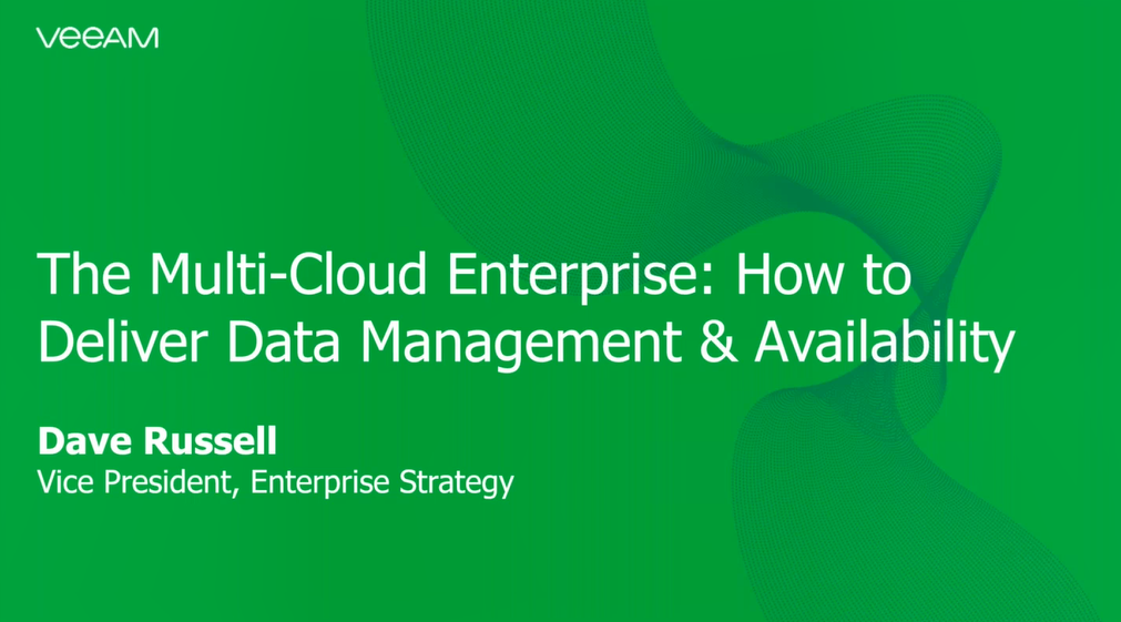 The Multi-Cloud Enterprise: How to Deliver Data Management and Availability