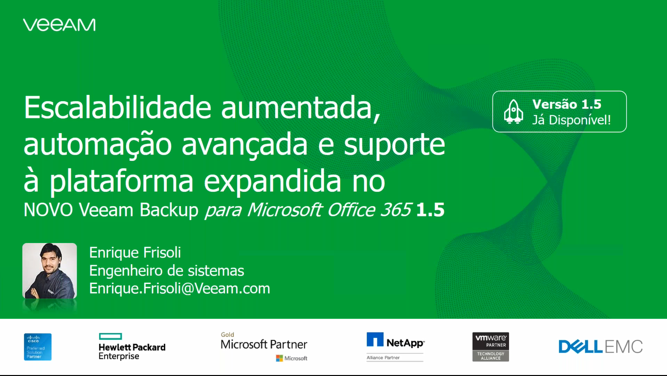 O NOVO Veeam Backup  para Microsoft Office 365 1.5