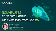 Nouveautés de Veeam Backup for Microsoft Office 365 v5