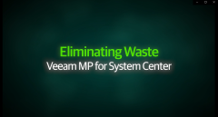 Eliminating Waste – Veeam Management Pack for System Center