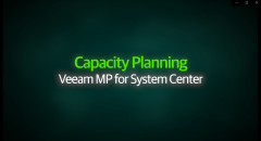 Capacity Planning – Veeam Management Pack for System Center