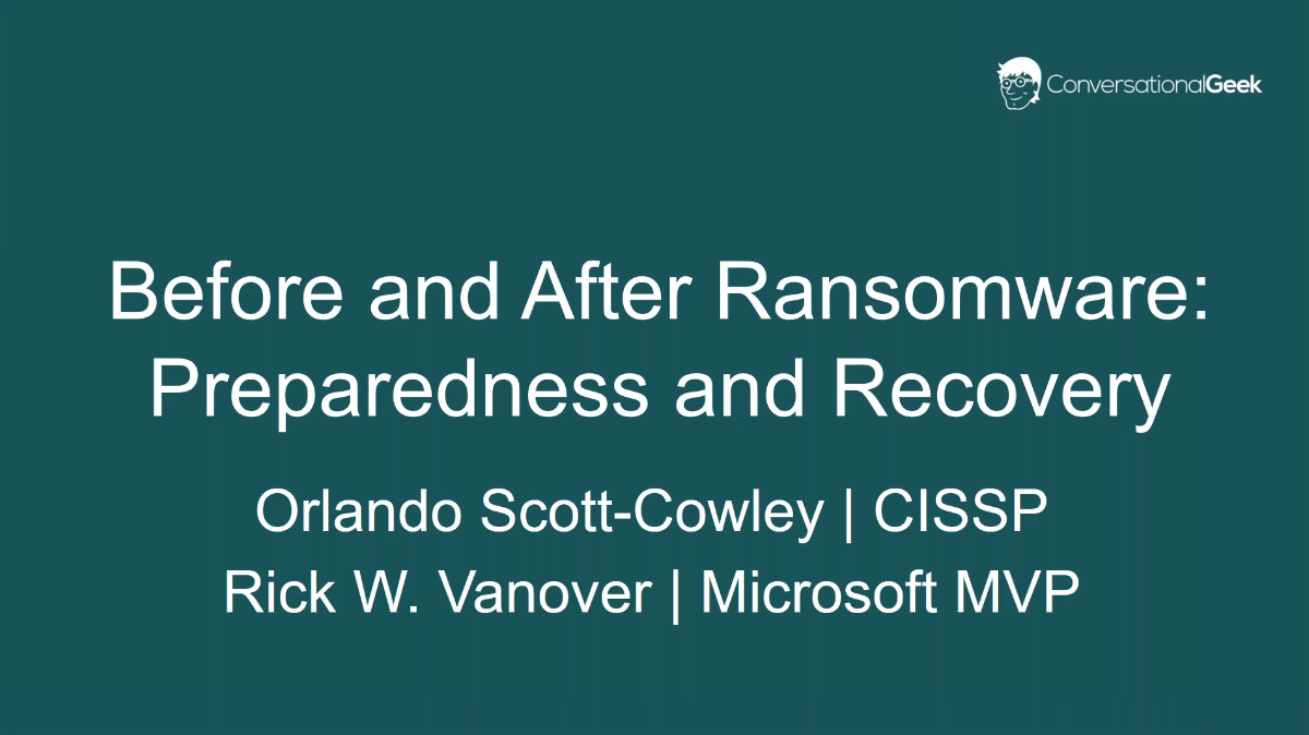 Before and after ransomware: Preparedness and recovery