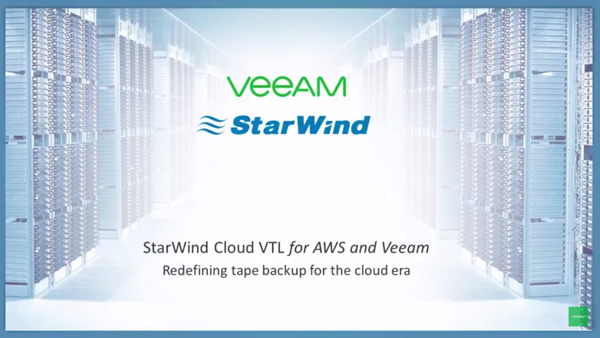 StarWind Cloud VTL for AWS and Veeam: redefining tape backup for the cloud era