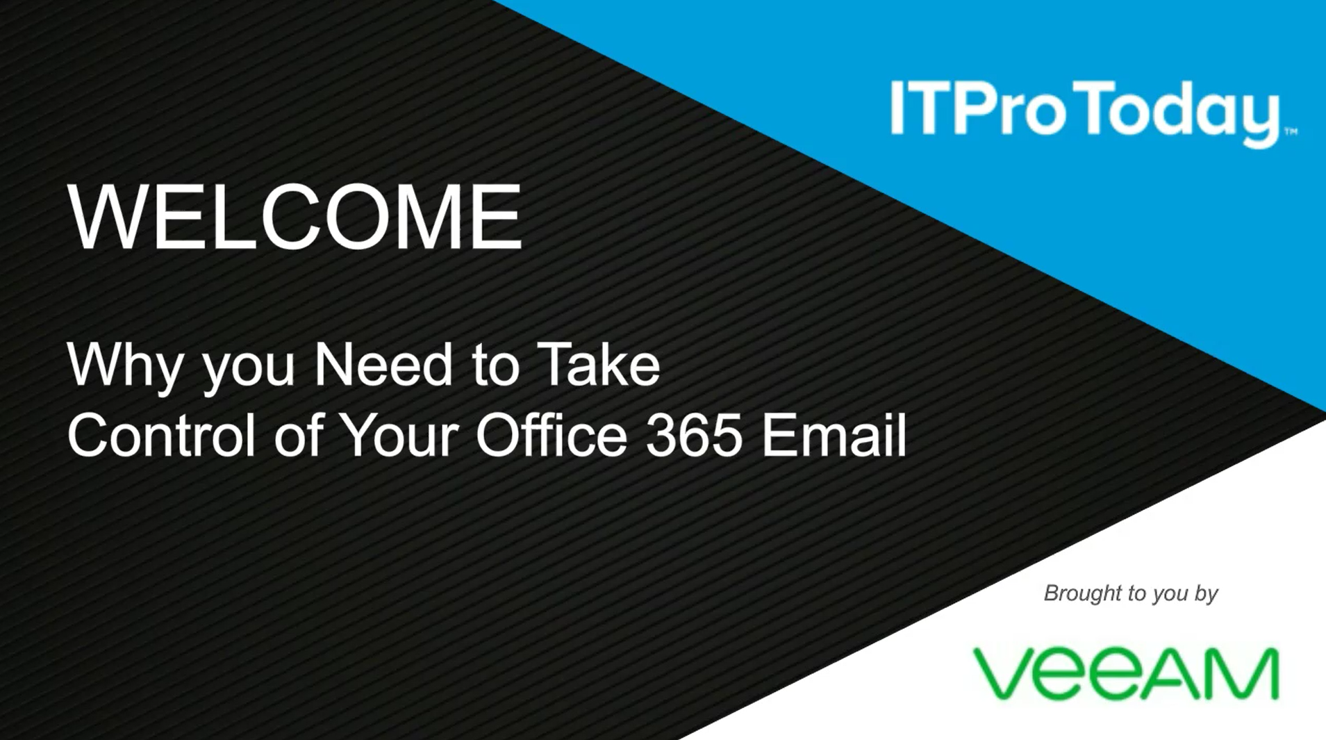 Why you Need to Take Control of Your Office 365 Email