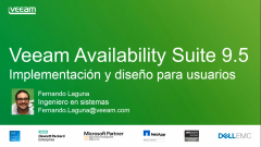 Veeam Availability Suite 9.5: Implementación y Diseño para usuarios