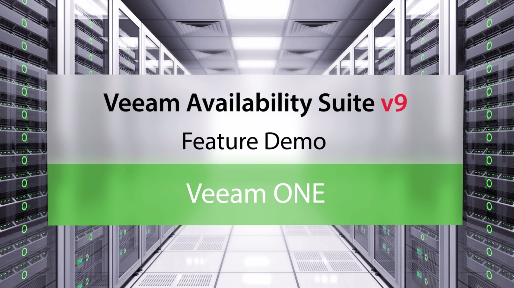 Veeam Availability Suite v9: Veeam ONE