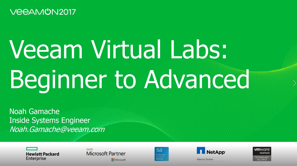 Veeam Virtual Labs: Beginner to Advanced