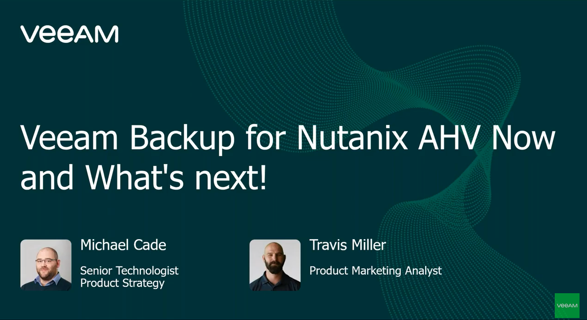 Protecting Nutanix AHV: Now and Next