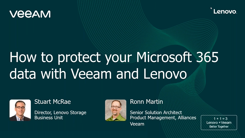 How to protect your Microsoft Office 365 data with Veeam and Lenovo