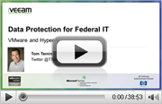 VMware and Hyper-v Data Protection for Federal IT