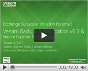 Exchange Server yatiriminizi Veeam ile koruyun ! Veeam Explorer for Exchange Demo