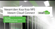 Veeam Cloud Connect Veeam'den Kısa Kısa №5