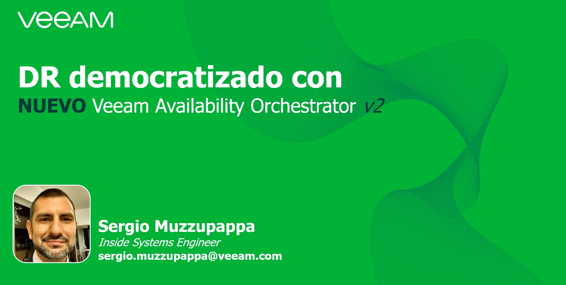 DR democratizado con Veeam Availability Orchestrator v2