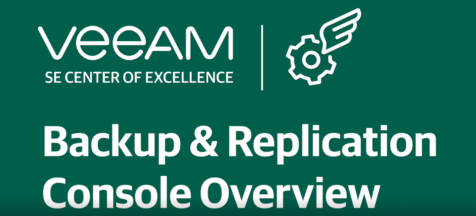Veeam Backup & Replication console overview