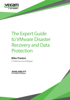 The Expert Guide to VMware Disaster Recovery and Data Protection