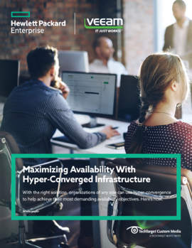 Veeam and HPE: Maximizing Availability With Hyper-Converged Infrastructure