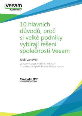 10 hlavních důvodů, proč si velké podniky vybírají řešení společnosti Veeam