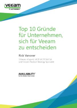 Top 10 Gründe für Unternehmen, sich für Veeam zu entscheiden