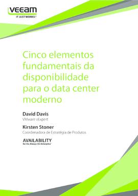 Cinco elementos fundamentais da disponibilidade para o data center moderno
