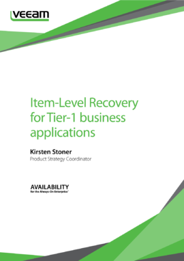 Item-Level Recovery for Tier-1 business applications with Veeam Backup & Replication