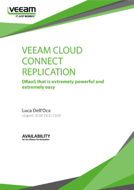 Veeam Cloud Connect Replication: DRaaS that is extremely powerful and extremely easy