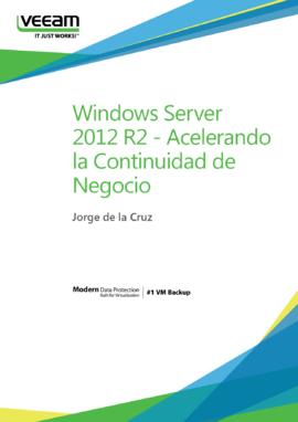 Windows Server 2012 R2 - Acelerando la Continuidad de Negocio