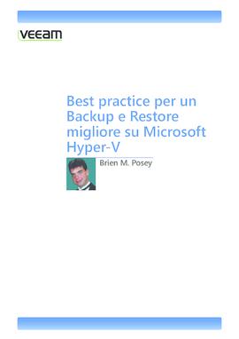 Best practice per un backup e restore migliore su Microsoft Hyper-V