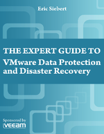 The Expert Guide to VMware Data Protection and Disaster Recovery