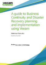 A guide to Business Continuity and Disaster Recovery planning and implementation using Veeam