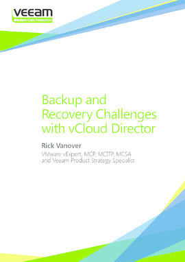 Backup and Recovery Challenges with vCloud Director