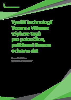 Využití technologií Veeam a VMware vSphere tagů pro pokročilou, politikami řízenou ochranu dat