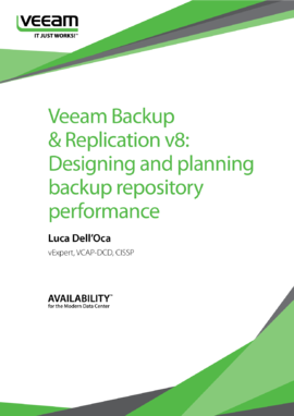 Veeam Backup & Replication v8: Designing and planning backup repository performance